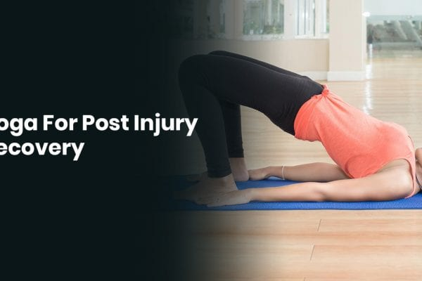 Yoga For Post Injury Recovery
